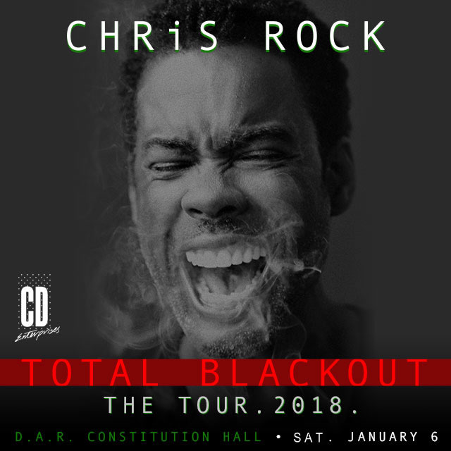 Chris Rock - Performing Live at DAR Constitution Hall - Saturday, January 6th, 8:00pm