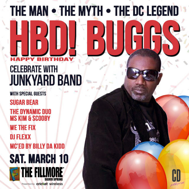 Happy Birthday BUGGS - JUNK YARD BAND Performing Live at FILLMORE SILVER SPRING - Saturday, March 10th, 9:00pm