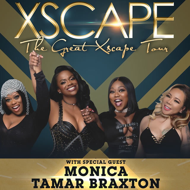 The Great XSCAPE Tour - featuring XSCAPE with Special Guests: Monica & Tamar Braxton - Capital One Arena - Sunday, November 26th - 7:00pm